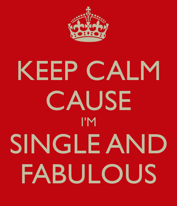 keep-calm-cause-im-single-and-fabulous-6
