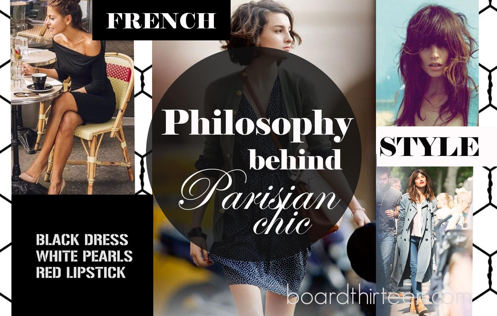 Idea and philosophy behind the Parisian chic.