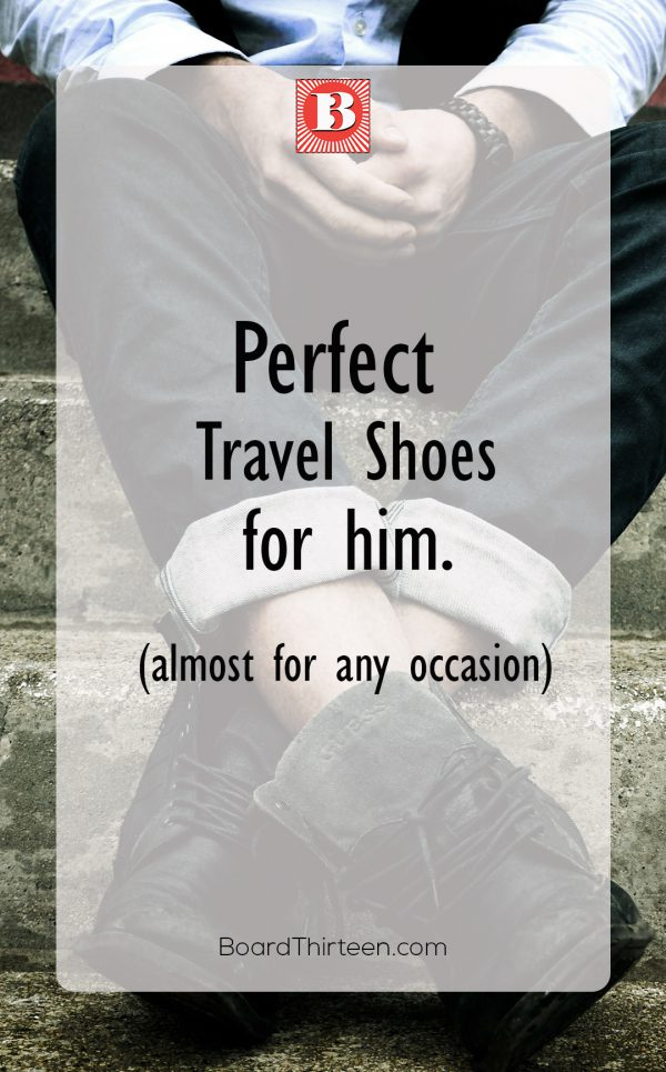 Perfect travel shoes for him