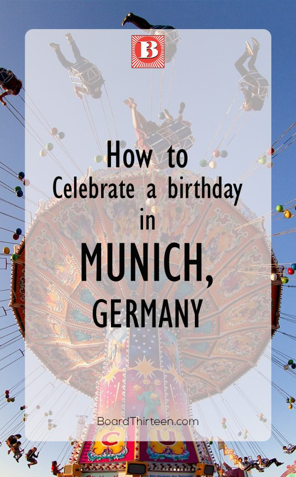 Birthday ideas Munich