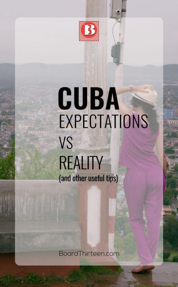 Cuba expectation vs reality