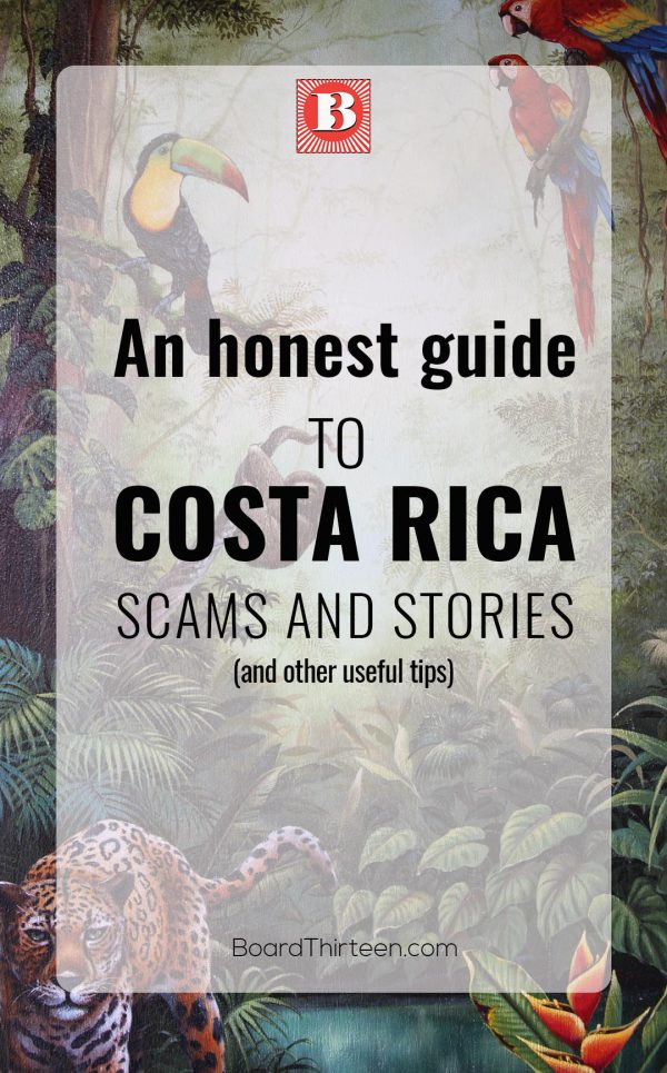An honest guide to Costa Rica