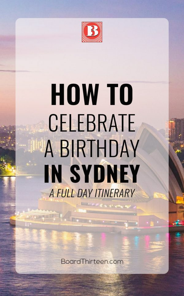 how to celebrate a birthday in Sydney